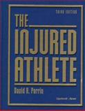The Injured Athlete, Perrin, David, 0397515340
