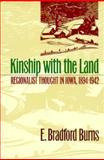 Kinship with the Land, E. Bradford Burns, 0877455341