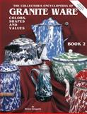 Collector's Encyclopedia of Granite Ware, Helen Greguire, 0891455345