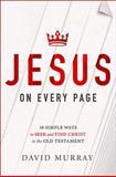 Jesus on Every Page, David Murray, 1400205344