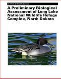A Preliminary Biological Assessment of Long Lake National Wildlife Refuge Complex, North Dakota, Murray Laubhan and Robert Gleason, 1479135348