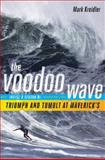 The Voodoo Wave, Mark Kreidler, 0393065359