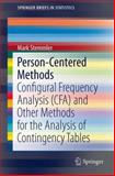 Person-Centered Methods : Configural Frequency Analysis (CFA) and Other Methods for the Analysis of Contingency Tables, Stemmler, Mark, 3319055356
