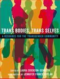 Trans Bodies, Trans Selves 1st Edition