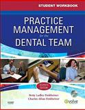 Practice Management for the Dental Team, Finkbeiner, Betty Ladley and Finkbeiner, Charles Allan, 032306535X