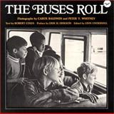 The Buses Roll, Baldwin, Carol, 0393055353