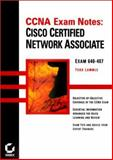 CCNA Exam Notes : Cisco Certified Network Associate, Lammle, Todd, 0782125352