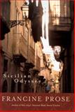 Sicilian Odyssey, Francine Prose, 0792265351