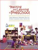 Teaching and Learning in Preschool : Using Individually Appropriate Practices in Early Childhood Literacy Instruction, Venn, Claire and Jahn, Monica, 0872075354