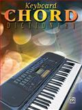 Keyboard Chord Dictionary, Alfred Publishing Staff, 0898985358