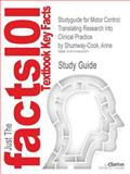 Studyguide for Motor Control : Translating Research into Clinical Practice by Anne Shumway-Cook, Isbn 9781608310180, Cram101 Textbook Reviews and Anne Shumway-Cook, 147840535X