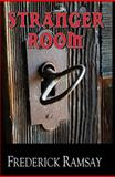 Stranger Room, Frederick Ramsay, 1590585356