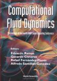 Computational Fluid Dynamics : Proceedings of the Fourth UNAM Supercomputing Conference, , 9810245351