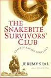 The Snakebite Survivors' Club, Jeremy Seal, 0151005354
