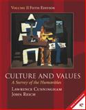 Culture and Values : A Survey of the Humanities, Cunningham, Lawrence E., 0155065351
