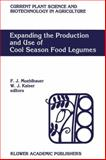 Expanding the Production and Use of Cool Season Food Legumes : Proceedings of the Second International Food Legume Research Conference on Pea, Lentil, Faba Bean, Chickpea, and Grasspea, Cairo, Egypt, 12-16 April 1992, , 0792325354