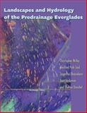 Landscapes and Hydrology of the Predrainage Everglades, McVoy, Christopher V. and Said, Winifred Park, 081303535X