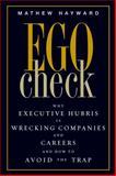 Ego Check, Mathew Hayward, 1419535358