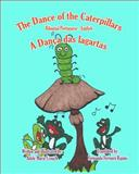 The Dance of the Caterpillars Bilingual Portuguese English, Adele Marie Crouch, 1466205350