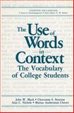 The Use of Words in Context : The Vocabulary of Collage Students, Black, John W. and Stratton, Cleavonne S., 1489905359