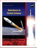 Adventures in Rocket Science, National Aeronautics and Space Administration, 150054535X