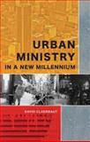 Urban Ministry in a New Millennium