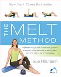 The MELT Method, Sue Hitzmann and Debbie Karch, 0062065351