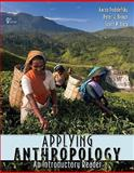 Applying Anthropology : An Introductory Reader, Podolefsky, Aaron and Brown, Peter, 0073405353