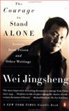 The Courage to Stand Alone, Jingsheng Wei, 0140275355