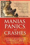 Manias, Panics and Crashes, Charles P. Kindleberger and Robert Z. Aliber, 0230365353