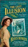The Last Illusion, Rhys Bowen, 031253535X