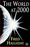 The World At 2000, Halliday, Fred, 0333945352