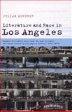 Literature and Race in Los Angeles, Murphet, Julian, 052180535X