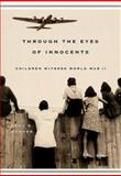 Through the Eyes of Innocents, Emmy E. Werner, 0813335353