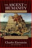 The Ascent of Humanity, Charles Eisenstein, 1583945350