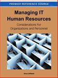 Managing IT Human Resources : Considerations for Organizations and Personnel, Jerry Luftman, 1609605357