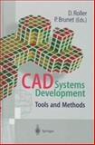 CAD Systems Development : Tools and Methods, Roller, D. and Brunet, P., 3540625356