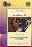 Psychologie und Landesverteidigung - Synergien Aus Anwendungsoffener Grundlagenforschung, Guttmann, Giselher, 3700175353
