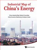 Industrial Map of China's Energy, China Industrial Map Editorial Committee, China Economic Monitoring & Analysis Center, 9814425354