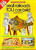 Small Railroads You Can Build, Bob Hayden, 0890245355