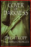 Cover of Darkness, Dwight Kopp, 0989585352