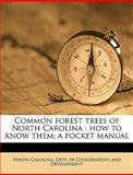 Common Forest Trees of North Carolin, North Carolina Dept of Conservation an, 1149315350