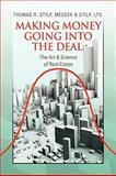 Making Money Going into the Deal, Thomas R. Stilp, Messer & Stilp, Ltd, 1441505350