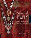 Rejuvenated Jewels, Amy Hanna, 1592535356