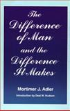 The Difference of Man and the Difference It Makes 2nd Edition