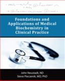 Foundations and Applications of Medical Biochemistry in Clinical Practice, John Neustadt Nd and Steve Pieczenik, 144012535X
