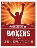 The Greatest Boxers of All Generations, Alex Trost and Vadim Kravetsky, 148959535X