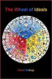 The Wheel of Ideals, David Bishop, 184728535X