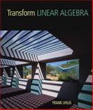Transform Linear Algebra, Uhlig, Frank, 0130415359