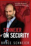 Schneier on Security, Bruce Schneier, 0470395354
